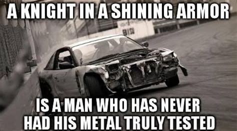Knight In Shining Armor Meme - thought for the day via car memes a knight in shining