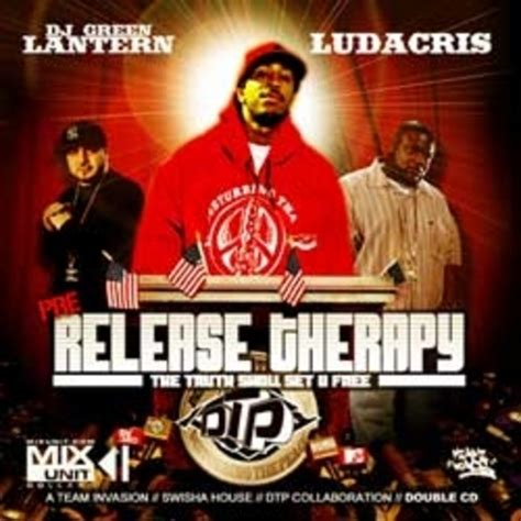 Cd Original Luda Cris Release The Rapy ludacris pre release therapy hosted by dj green lantern mixtape