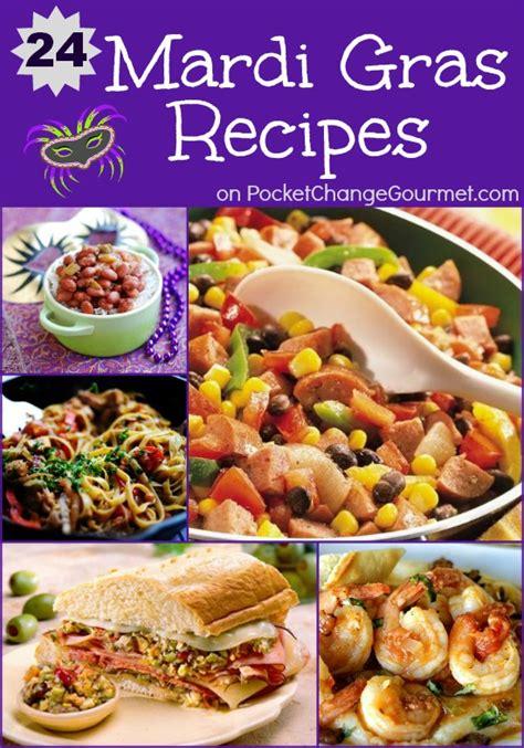 mardi gras dishes mardi gras recipes pocket change gourmet
