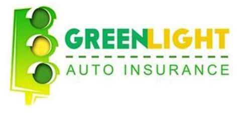 Green Light Loans by Greenlight Auto Insurance Trademark Of Green Light Auto