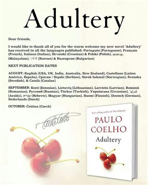 libro adultery 85 mejores im 225 genes de paulo coelho book quotes en citas de libros pensamientos y citas