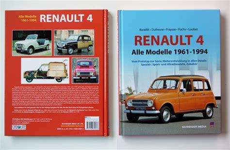 gebaut in buch fällen renault r4 alle modelle 1961 bis 1994 buch besprechung