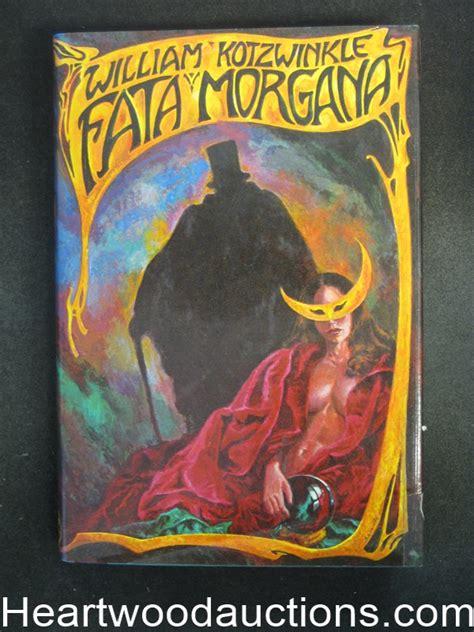 fata morgana books fata morgana by william kotzwinkle