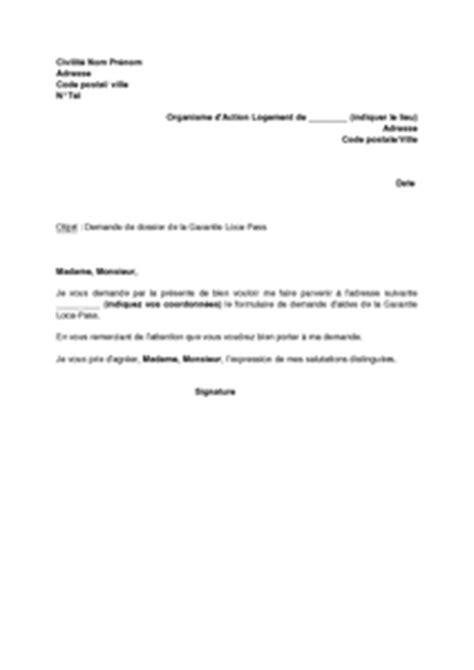 Lettre De Garantie Pour Demande De Visa Exemple Gratuit De Lettre Demande Dossier Garantie Loca Pass