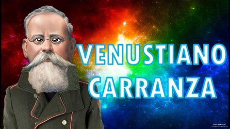 biografia corta de venustiano carranza venustiano carranza biografia para ni 241 os youtube