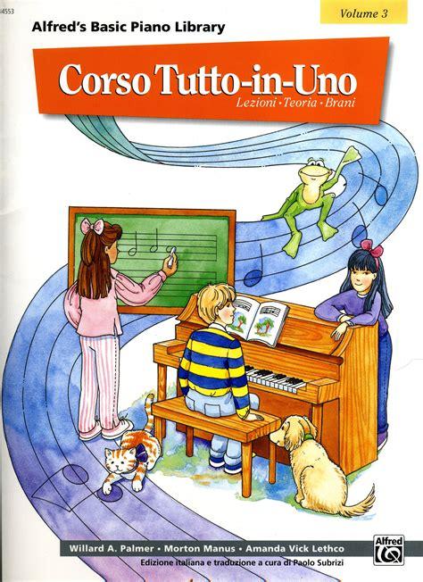 libreria a tutto volume alfred s basic piano library corso tutto in uno volume 3 186