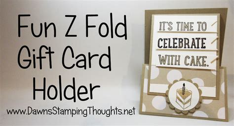 Z Fold Gift Card Holder - fun z fold gift card holder video dawn s sting thoughts