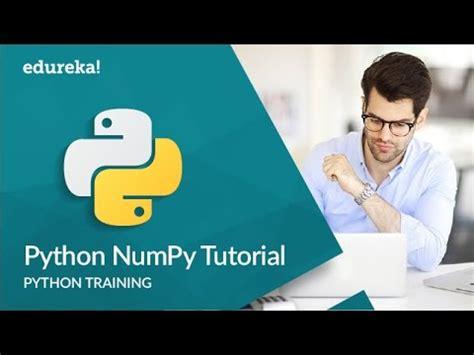tutorial python numpy python numpy tutorial numpy array python tutorial for