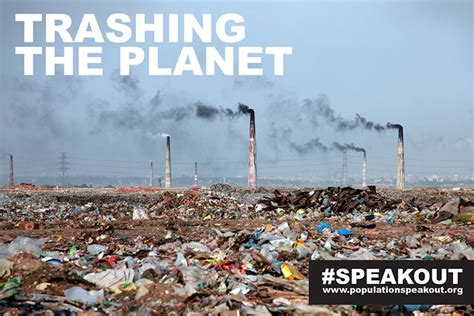 Trashing by Trashing The Planet Smokestacks Amp Garbage Speak Out