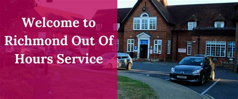 richmond gp out of hours service home richmond gp out