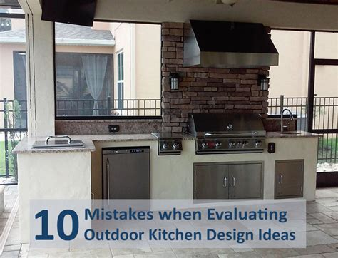 common kitchen design mistakes why you shouldn t design 10 mistakes when evaluating outdoor kitchen design ideas