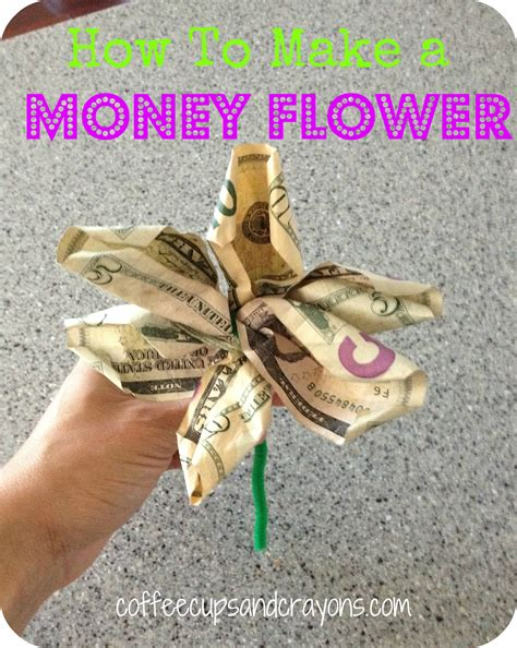 mother s day card and a money flower coffee cups and crayons - How To Get Cash Out Of A Gift Card