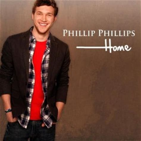 home phillip phillips song