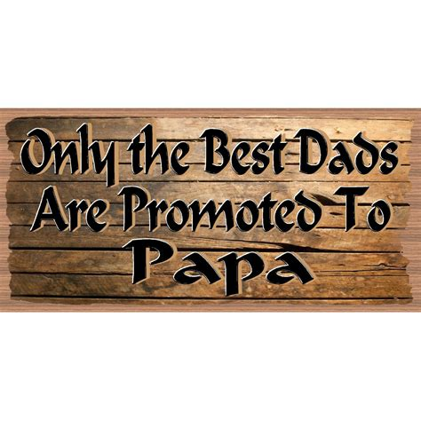 papa wood signs handmade wood sign papa gs 2580