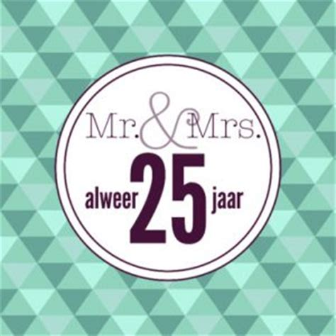 25 jaar getrouwd zilver felicitatie kaartjes 25 jaar getrouwd 25 jaar getrouwd kaartjes en