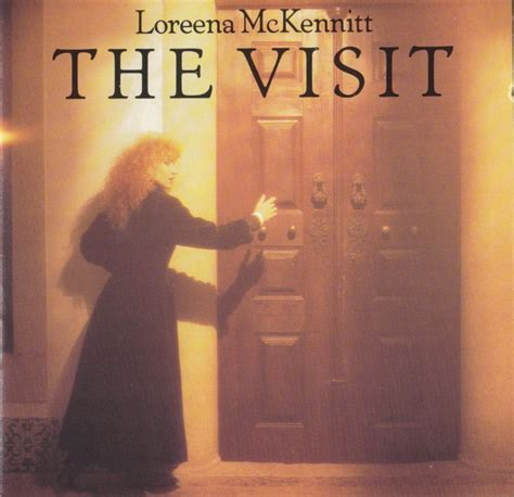 The Visit loreena mckennitt the visit lyrics and tracklist genius