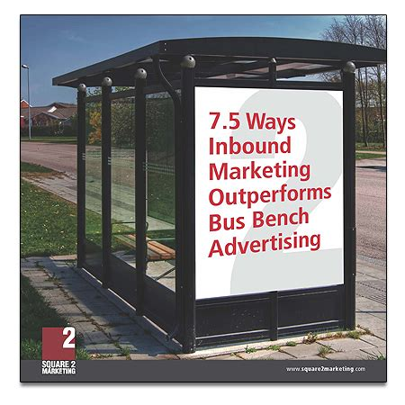 bus bench ads inbound marketing the perfect plan to promote