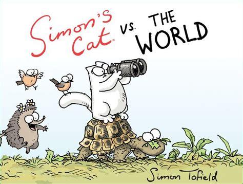 simon s cat vs the world by simon tofield hardcover barnes noble 174
