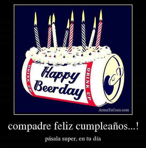 imagenes feliz cumpleaños compadre im 225 genes las mejores im 225 genes de la red page 11