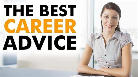 career advice for women tips for having a successful career the best career advice for young people youtube