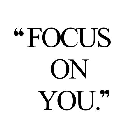 On You focus on you and healthy motivation