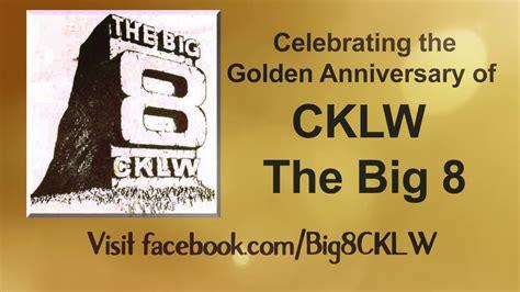 Big 8 An Update by Cklw Big 8 Golden Anniversary Update