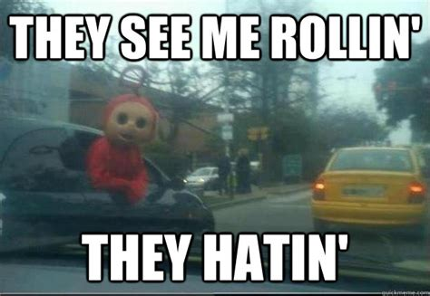 They See Me Rollin Meme - they see me rollin they hatin
