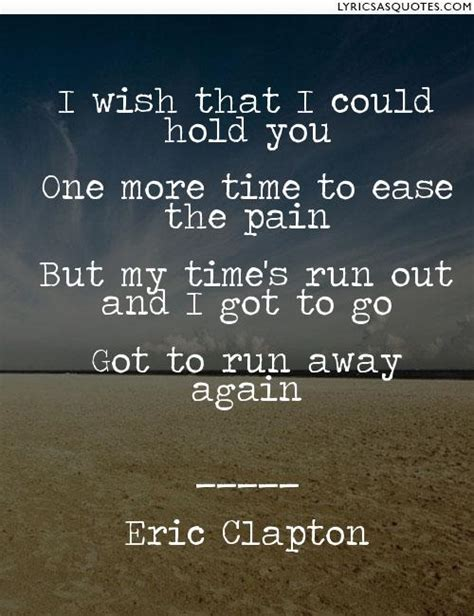 I Went To The Podiatrist To My Aching Foot Ch by Eric Clapton River Of Tears I Wish That I Could Hold You