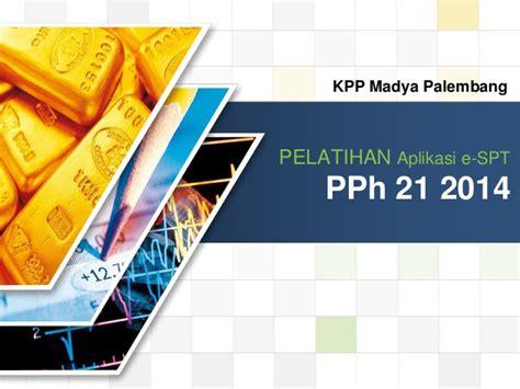 tutorial pengisian e spt pph 21 2014 cara mudah menggunakan aplikasi espt pph 21 2014