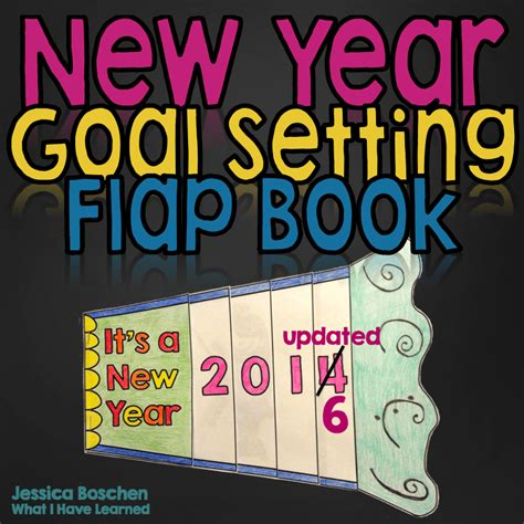 new year goal setting new year flap book craftivity what i learned