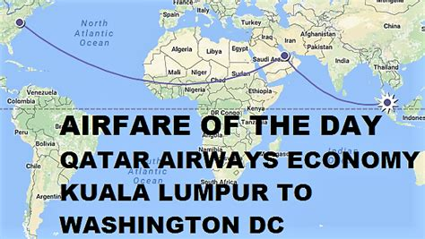 airfare of the day qatar airways economy class kuala lumpur to washington dc usd 476 loyaltylobby