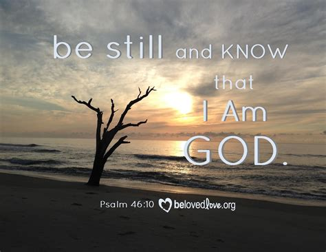 be still and know that i am god tattoo quot be still and that i am god quot psalm 46 10 come pray