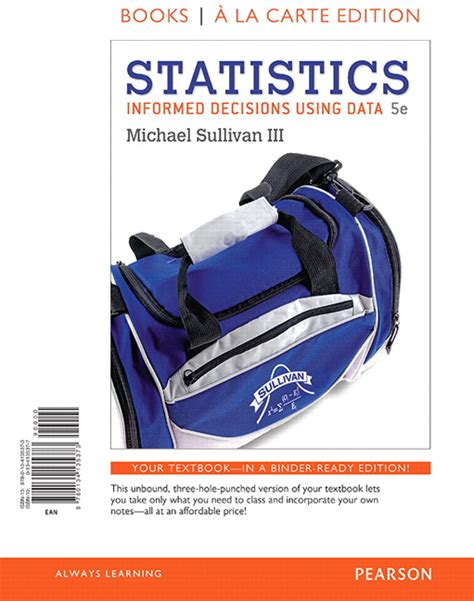 statistics student solutions manual informed decisions using data ebook pearson education mylab statistics valuepack access