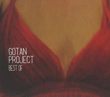best of gotan project best of gotan project gotan project mondadori store