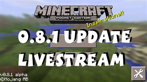 minecraft 0 8 1 apk minecraft pocket edition 0 8 1 realms livestream day 5 emmet lego pixel