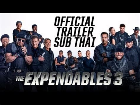 blue trailer sub thai the expendables 3 โคตรมหากาฬ ท มเอ กซ เพ นด เบ ลส 3