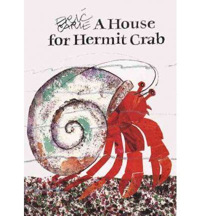Eric Carle A House For Hermit Crab Hardcover a house for hermit crab eric carle 9780887081682