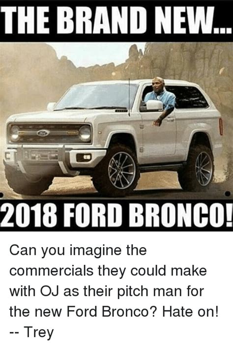 When Can You Buy A 2020 Ford Bronco by Somebody Started A Gofundme To Purchase Oj A New