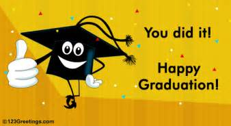 you did it free happy graduation ecards greeting cards 123 greetings