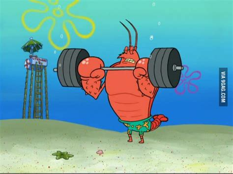 Larry the lobster: the perfect example of skipping leg day