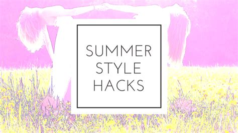 Summer Style Tips by 5 Summer Style Tips For Speedy