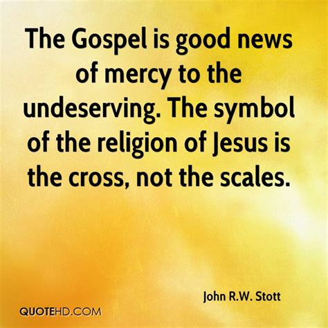 news the gospel of jesus books r w stott quotes quotehd