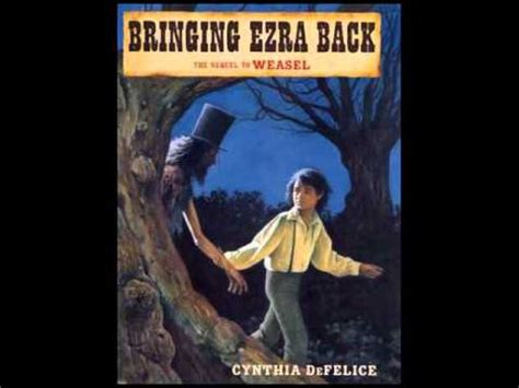 bringing me back books cynthia defelice reads from book bringing ezra back