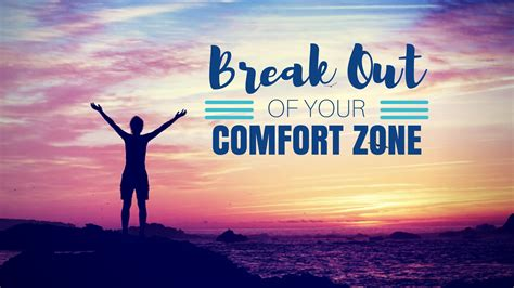 Break Out Of Your Comfort Zone 28 Images Best 25 Amy