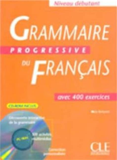 grammaire progressive du francais 2090381175 grammaire progressive du francais by cle 9782090339734 paperback barnes noble