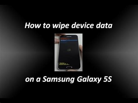 how to factory reset the samsung galaxy s5 how to wipe device data or factory reset a samsung galaxy