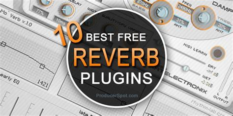 best reverb vst 10 best free reverb vst au plugins producerspot