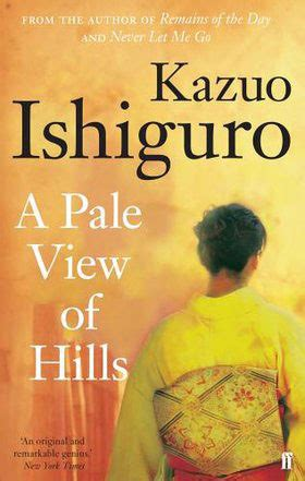 a pale view of a pale view of hills by kazuo ishiguro