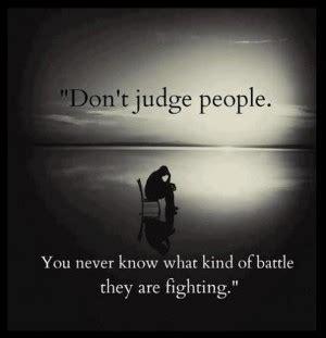 92 Best Quot Never Judge Quotes About Judgement Quotesgram