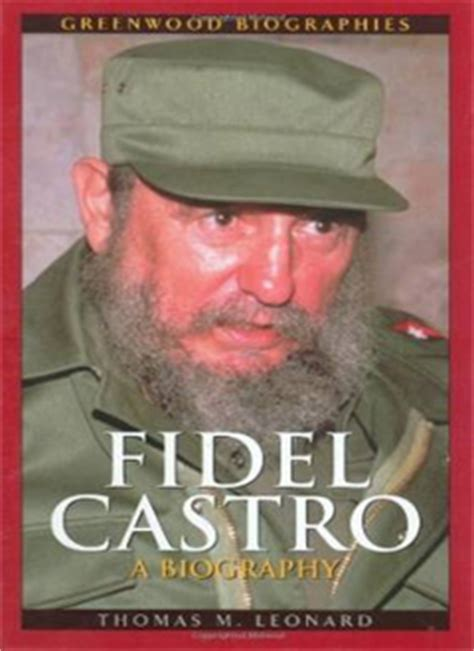 biography fidel castro giangiacomo feltrinelli the revolutionary publisher who